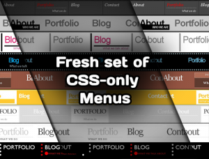 Fresh Set of CSS-only Menus