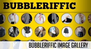 bubbleriffic
