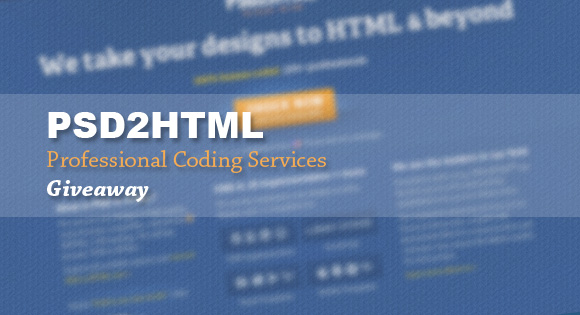 PSD2HTML Professional Coding Services Giveaway