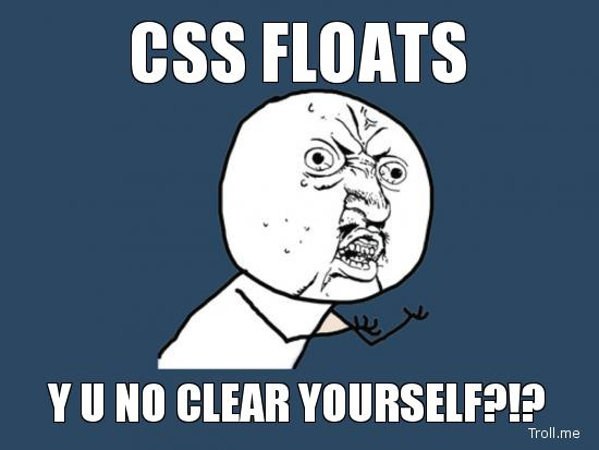 css-floats-y-u-no-clear-yourself
