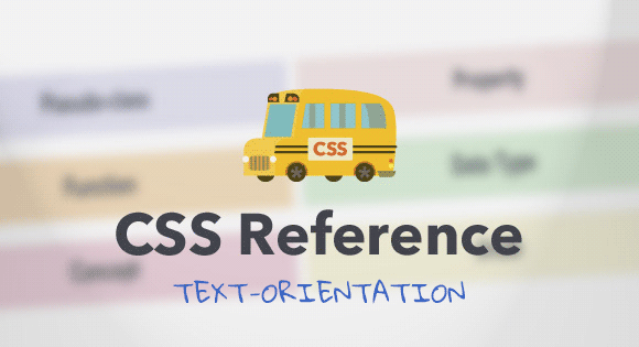 CSS Reference: text-orientation