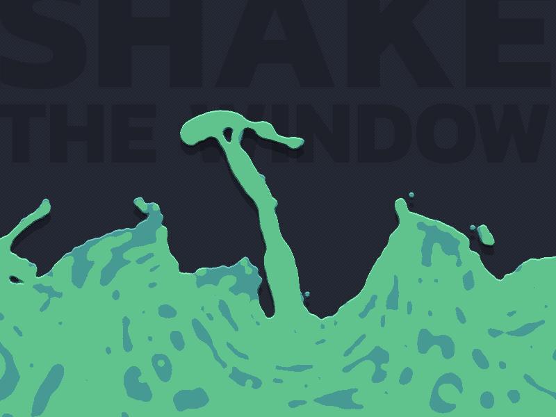 ShakeLiquidWindow